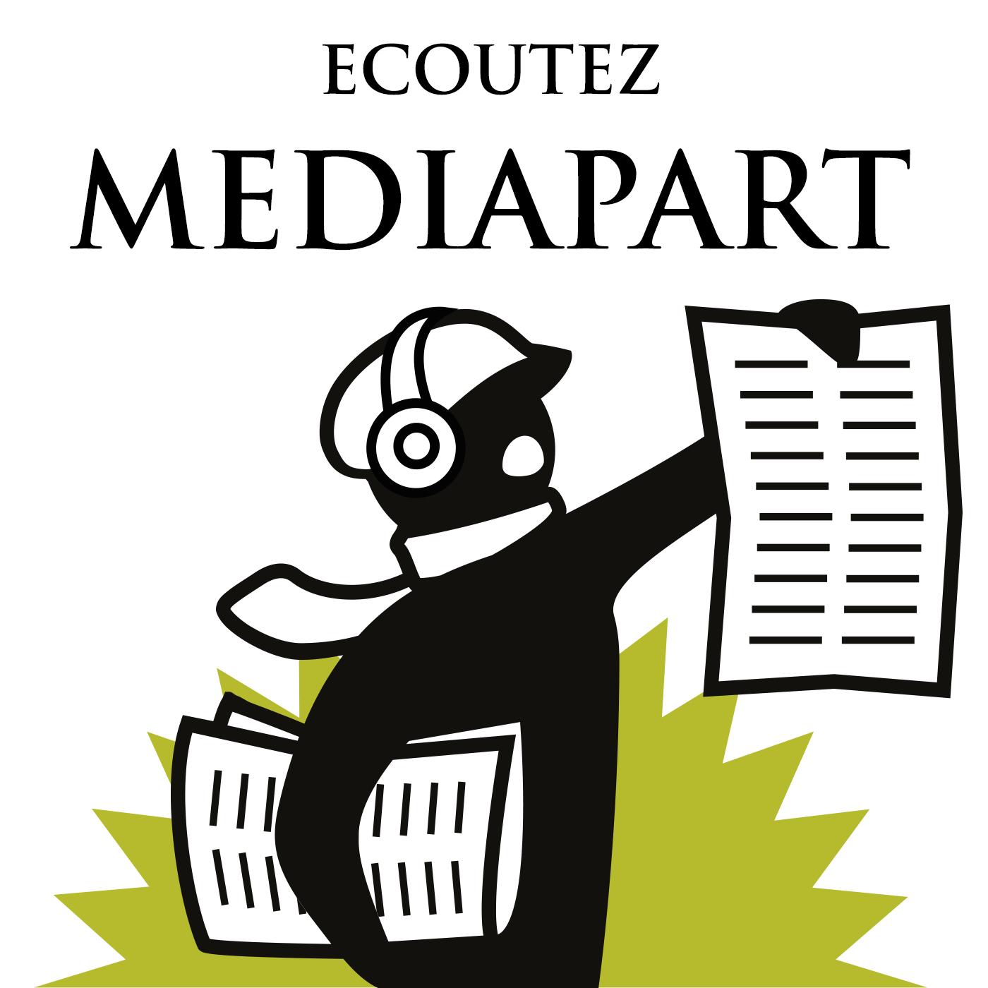 Tous les podcasts de Mediapart